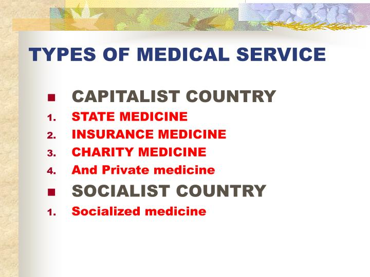 TYPES OF MEDICAL SERVICE