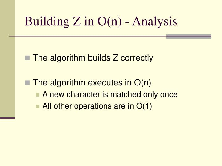 Building Z in O(n) - Analysis