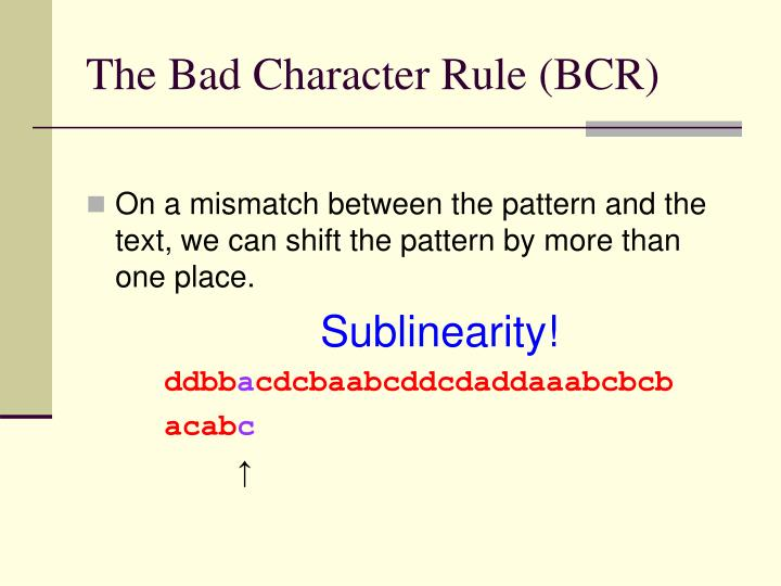 The Bad Character Rule (BCR)