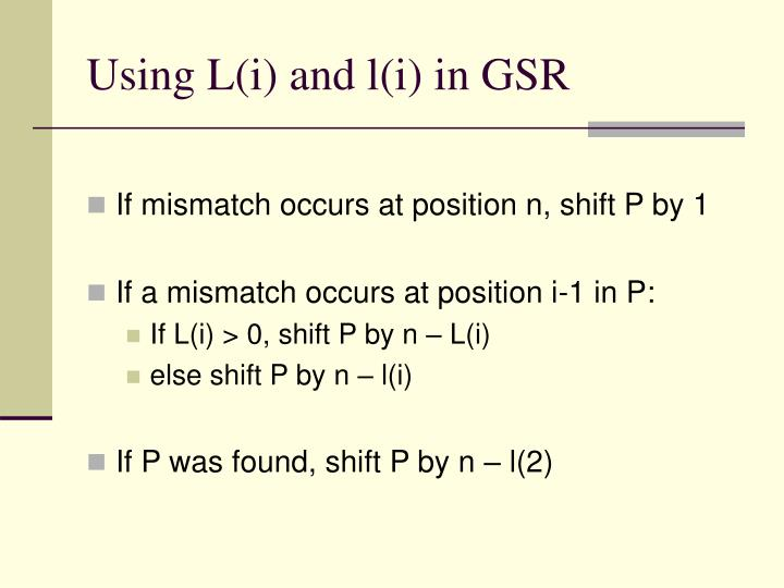 Using L(i) and l(i) in GSR