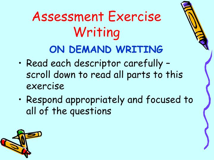 Assessment Exercise Writing