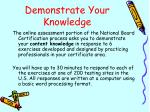 demonstrate your knowledge