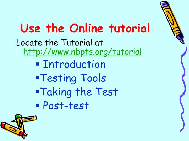 Use the Online tutorial