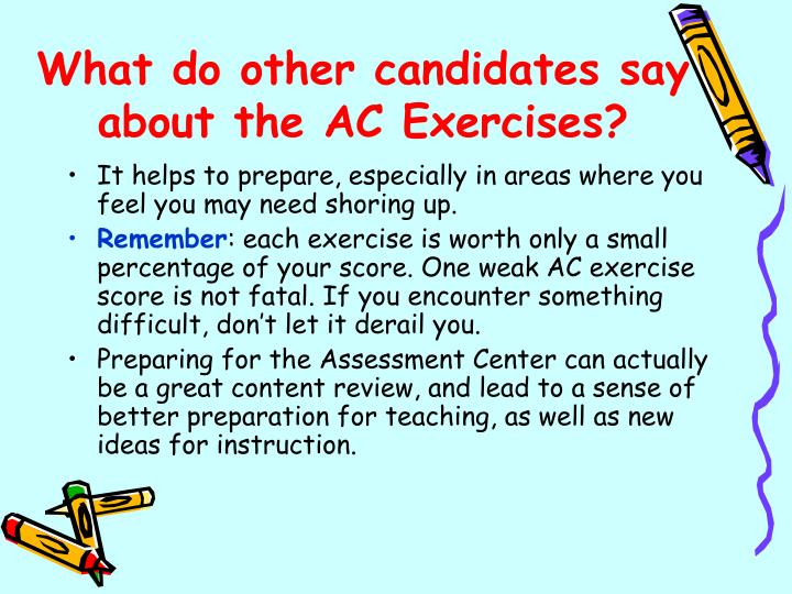 What do other candidates say about the AC Exercises?