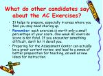 what do other candidates say about the ac exercises