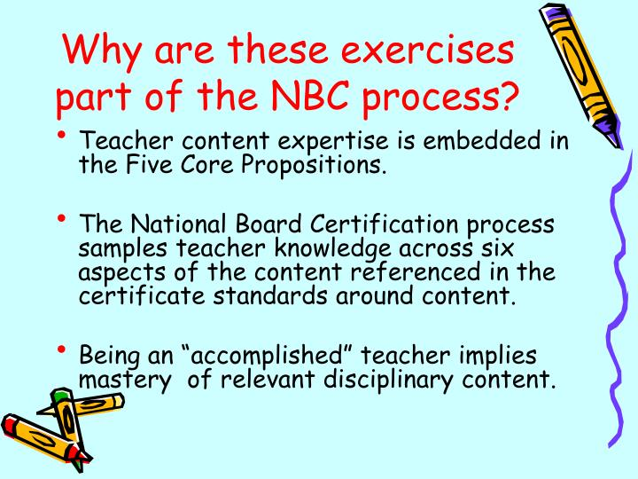 Why are these exercises part of the NBC process?