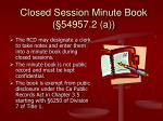closed session minute book 54957 2 a
