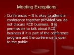 meeting exceptions
