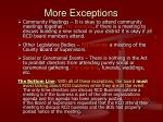 more exceptions