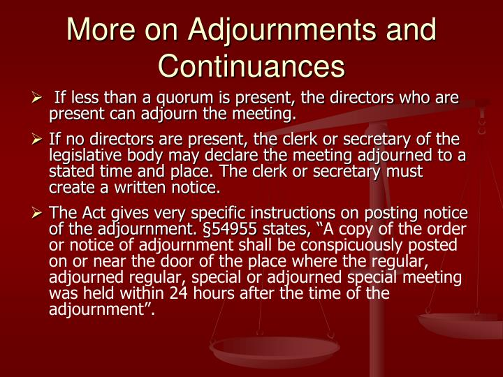 More on Adjournments and Continuances