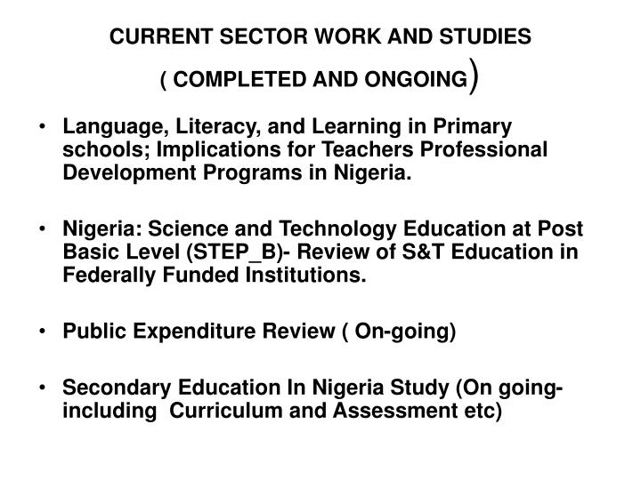 CURRENT SECTOR WORK AND STUDIES