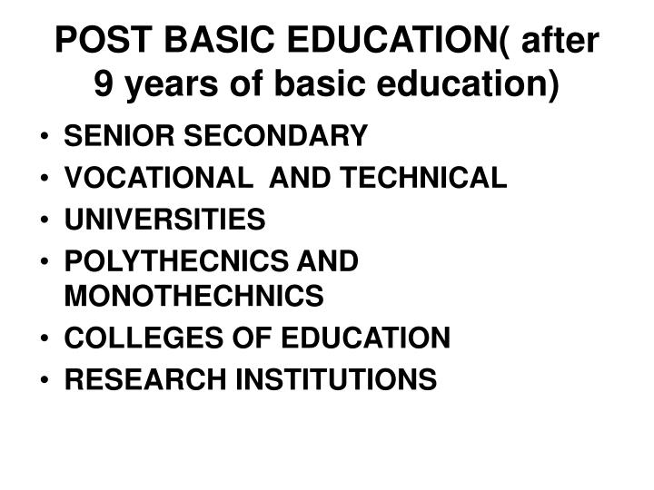 POST BASIC EDUCATION( after 9 years of basic education)