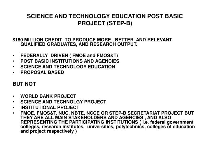 SCIENCE AND TECHNOLOGY EDUCATION POST BASIC PROJECT (STEP-B)