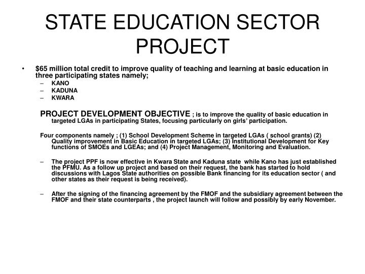 STATE EDUCATION SECTOR PROJECT