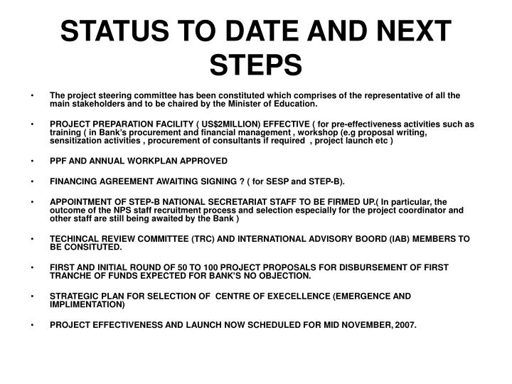 STATUS TO DATE AND NEXT STEPS