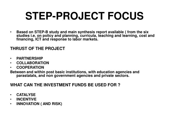 STEP-PROJECT FOCUS