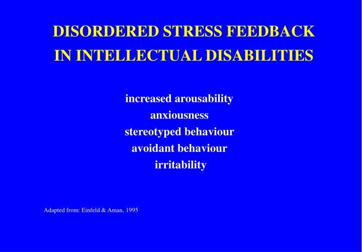 DISORDERED STRESS FEEDBACK