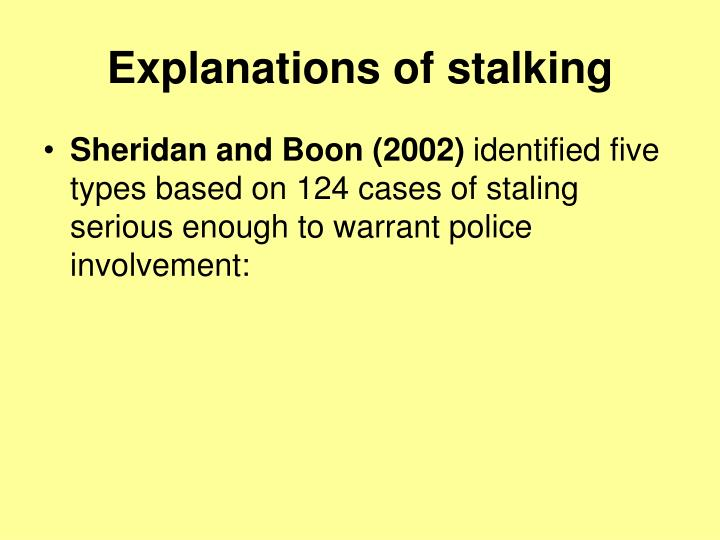 Explanations of stalking