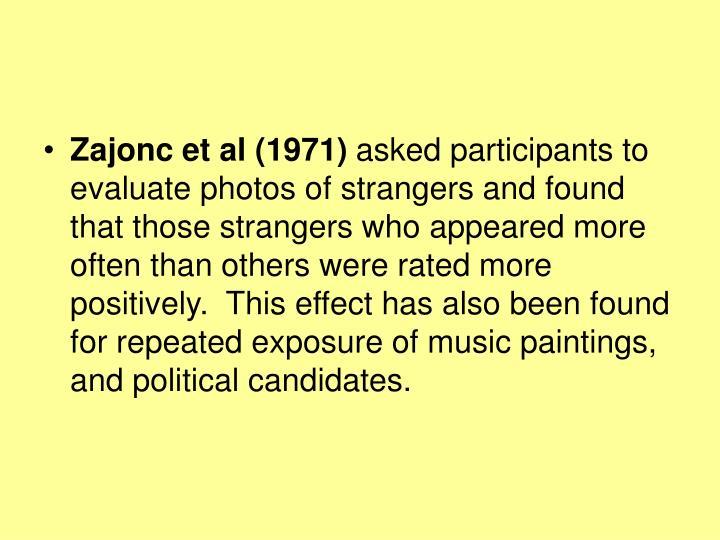 Zajonc et al (1971)