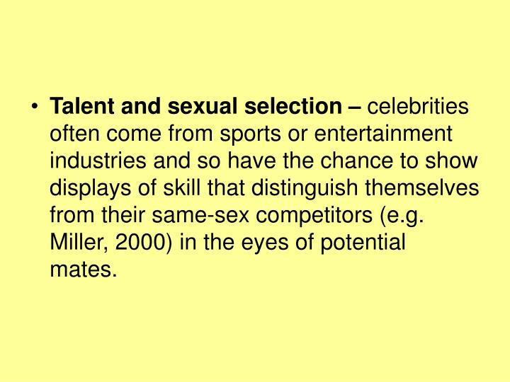 Talent and sexual selection –