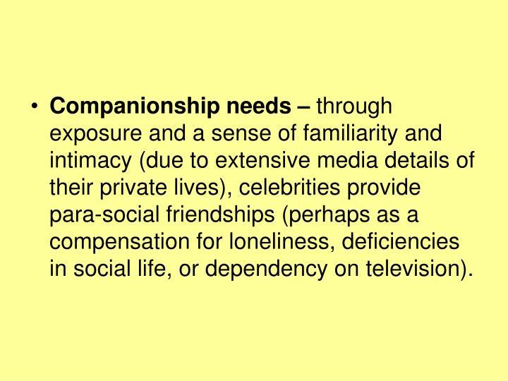 Companionship needs –