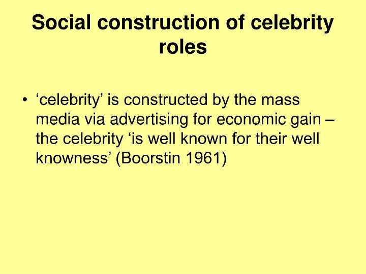 Social construction of celebrity roles