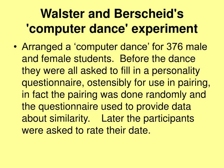 Walster and Berscheid's 'computer dance' experiment
