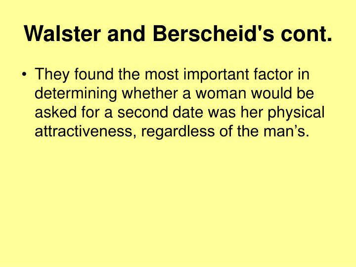 Walster and Berscheid's cont.