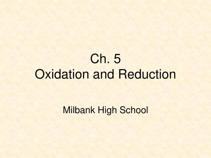 Ch 5 oxidation and reduction