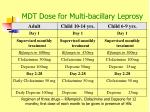 mdt dose for multi bacillary leprosy