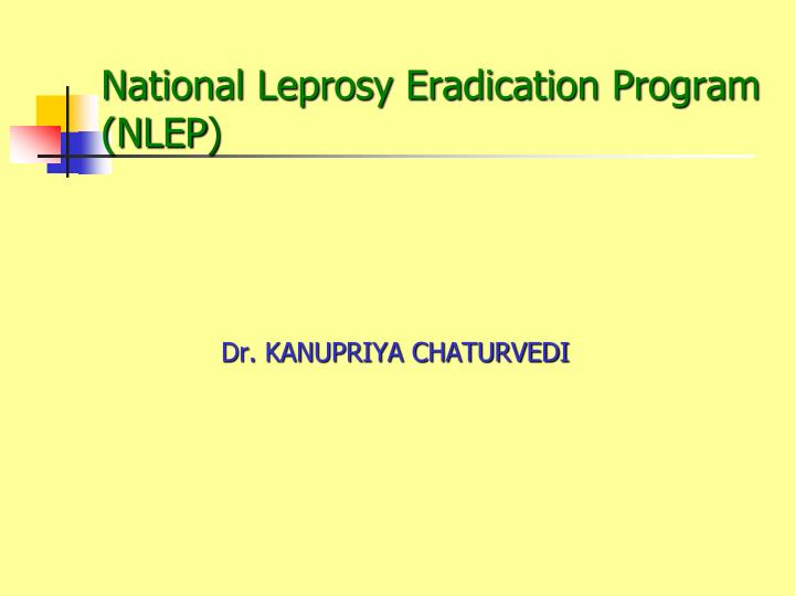 National leprosy eradication program nlep