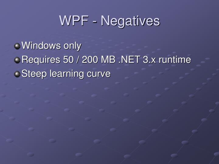 WPF - Negatives