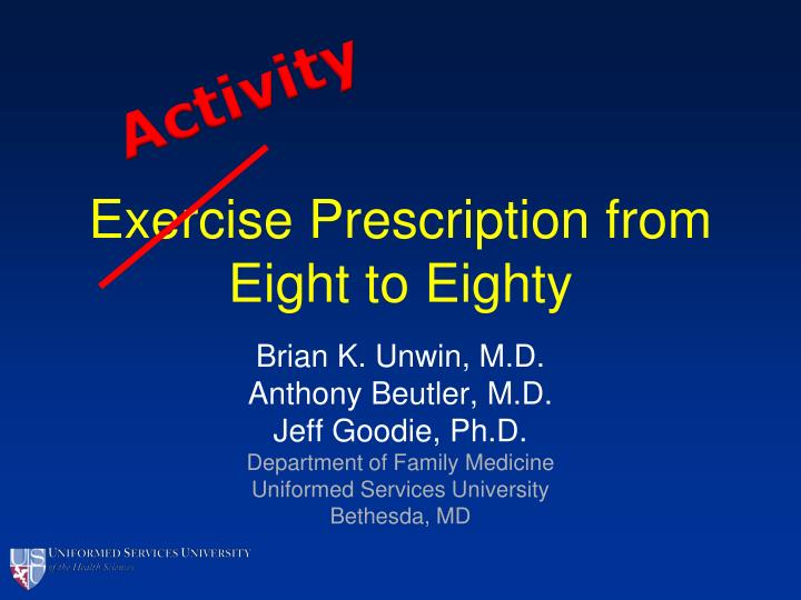 exercise prescription from eight to eighty