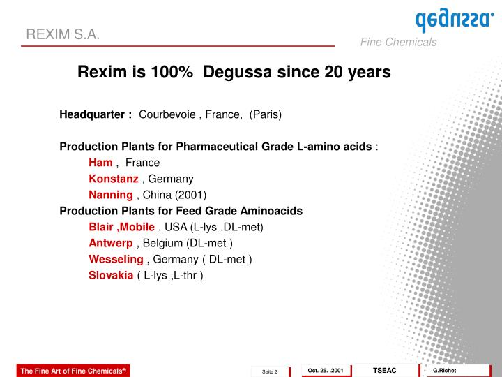 Rexim is 100 degussa since 20 years