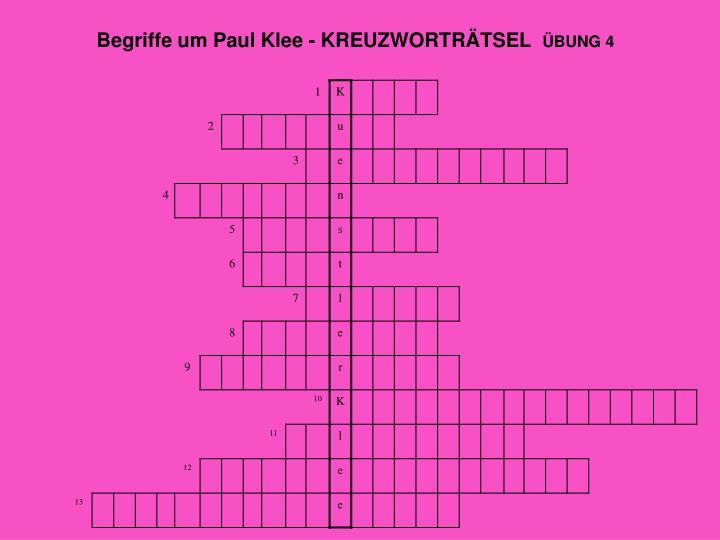 Begriffe um Paul Klee - KREUZWORTRÄTSEL