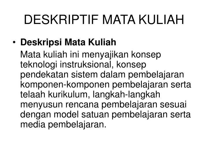 DESKRIPTIF MATA KULIAH