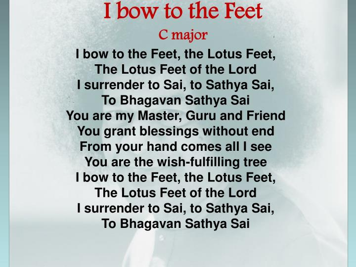 I bow to the Feet