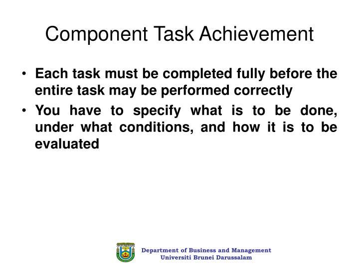Component Task Achievement