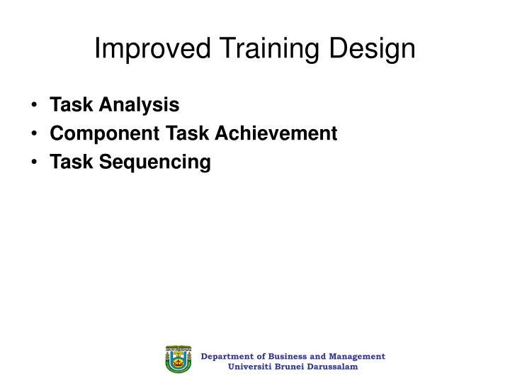 Improved Training Design