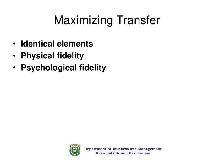 Maximizing Transfer