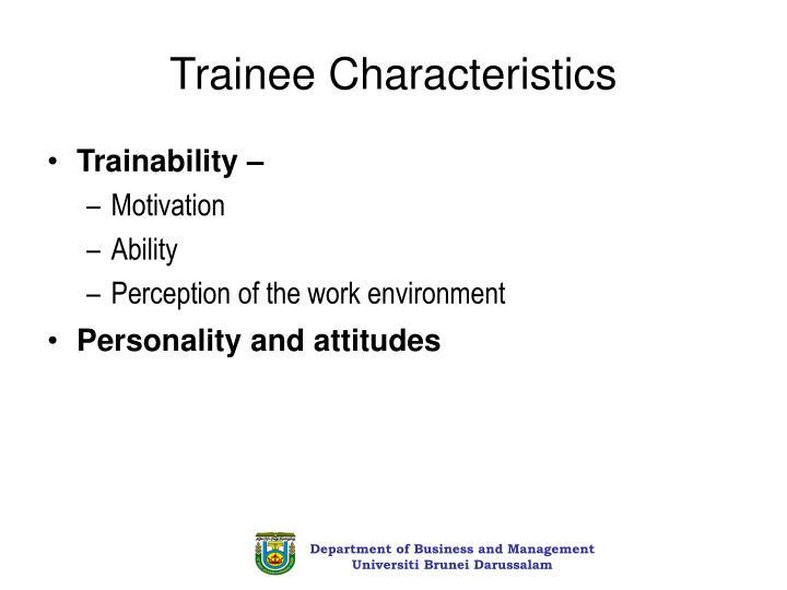 Trainee Characteristics