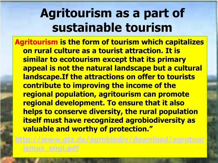 Agritourism as a part of sustainable tourism