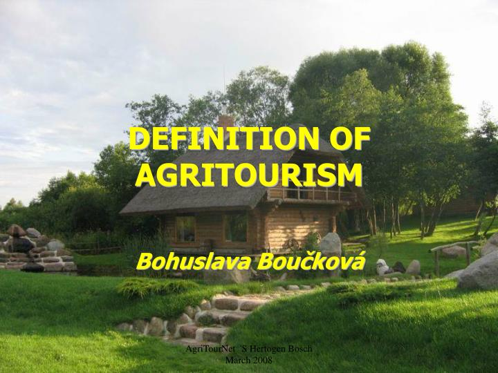 DEFINITION OF AGRITOURISM