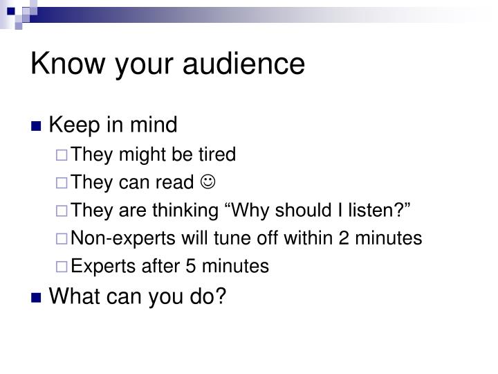 Know your audience
