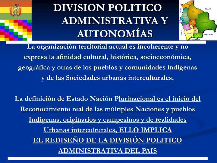 DIVISION POLITICO ADMINISTRATIVA Y AUTONOMÍAS