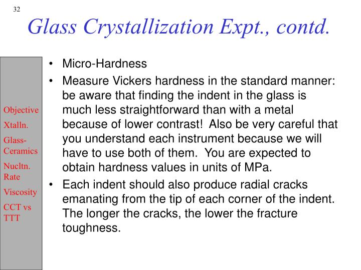 Glass Crystallization Expt., contd.