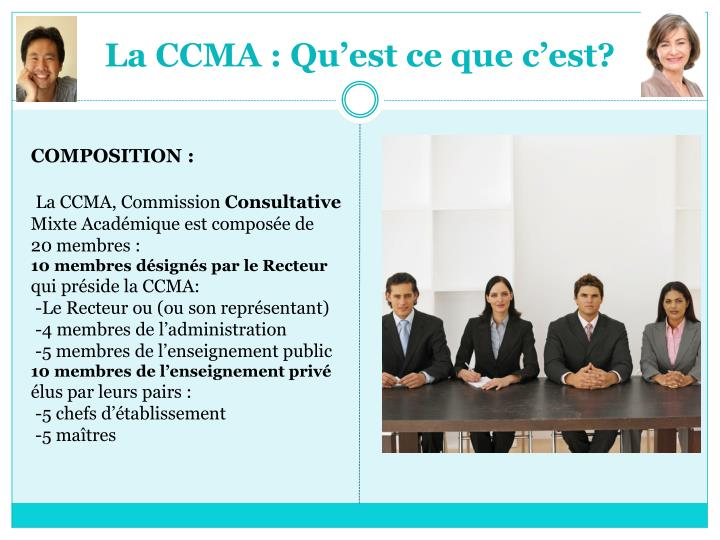 La CCMA : Qu'est ce que c'est?