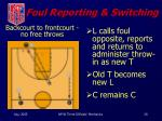 foul reporting switching1