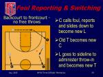 foul reporting switching2