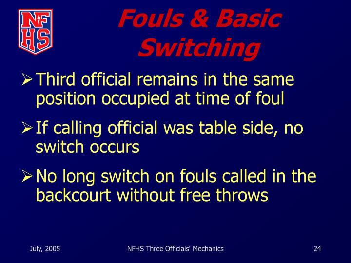 Fouls & Basic Switching